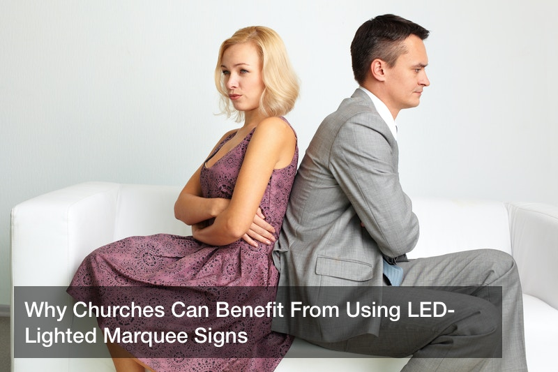 Why Churches Can Benefit From Using LED-Lighted Marquee Signs