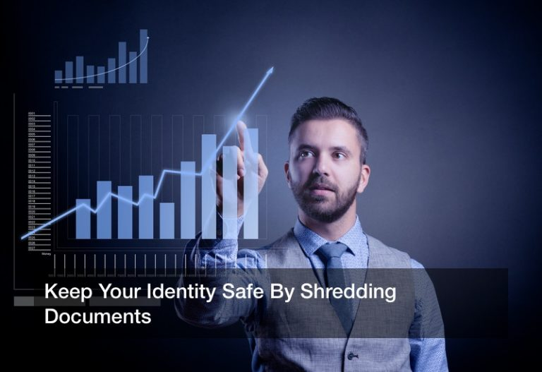Keep Your Identity Safe By Shredding Documents