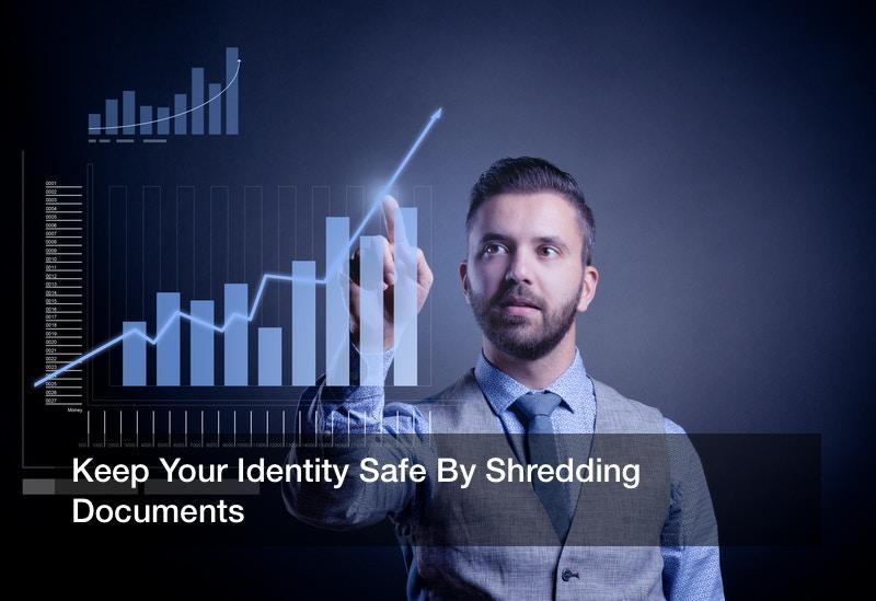 Keep Your Identity Safe By Shredding Documents