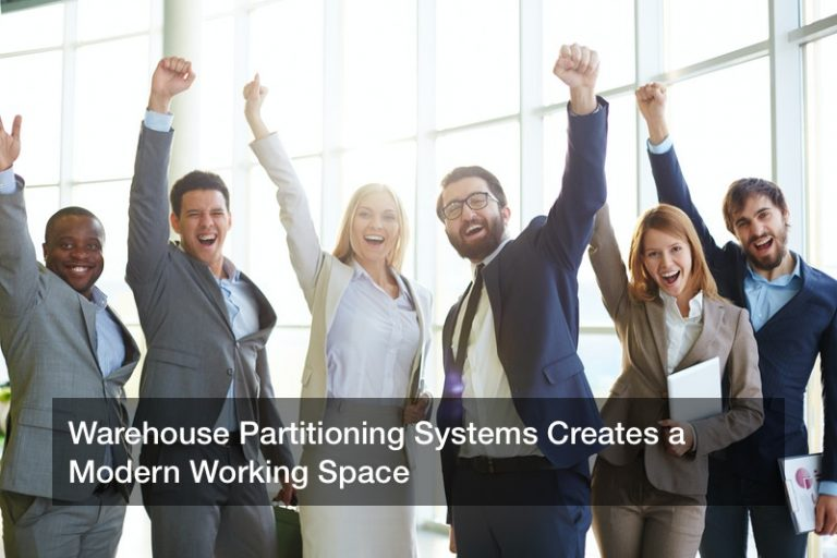 Warehouse Partitioning Systems Creates a Modern Working Space