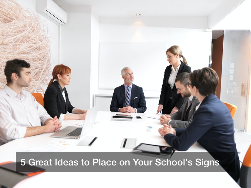 5 Great Ideas to Place on Your School's Signs