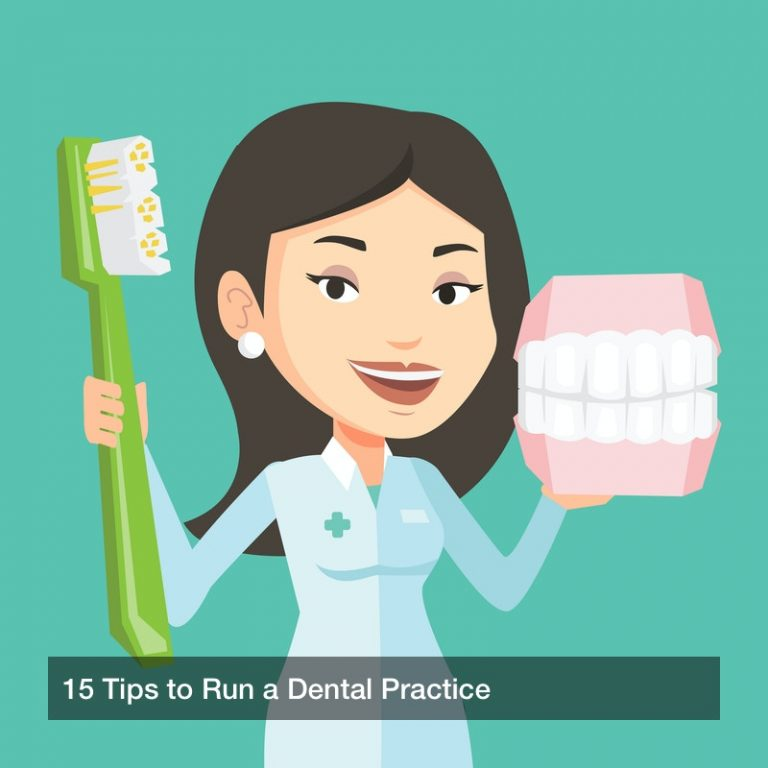 15 Tips to Run a Dental Practice