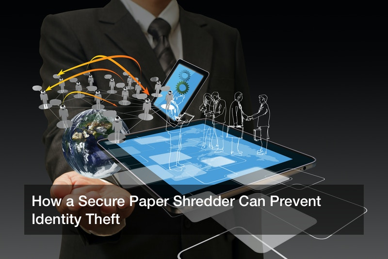 How a Secure Paper Shredder Can Prevent Identity Theft