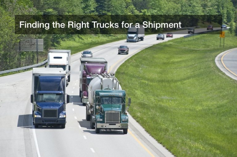 Finding the Right Trucks for a Shipment