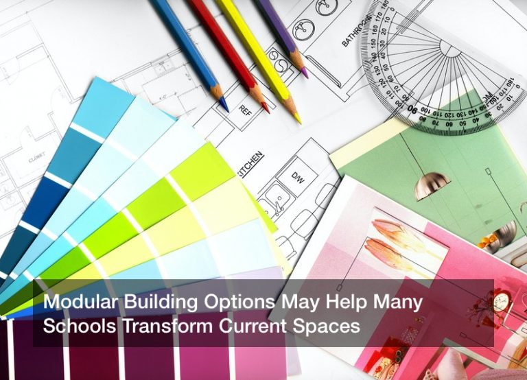 Modular Building Options May Help Many Schools Transform Current Spaces