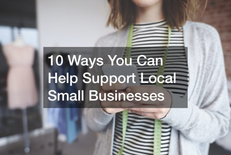 10 Ways You Can Help Support Small Businesses in Your Community