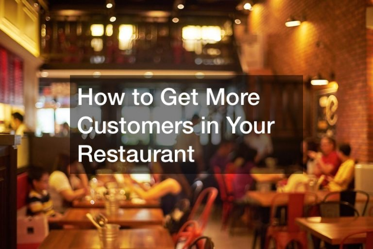 How to Get More Customers in Your Restaurant