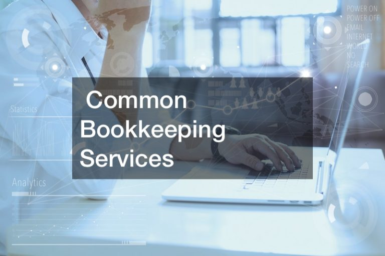 Common Bookkeeping Services