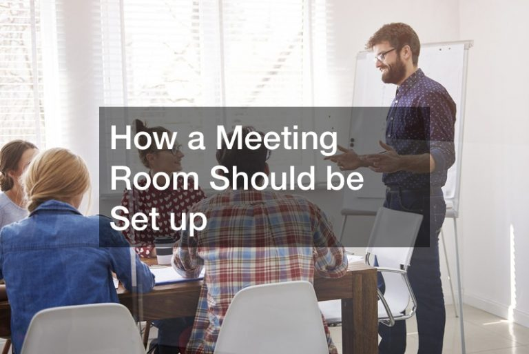 How a Meeting Room Should be Set up