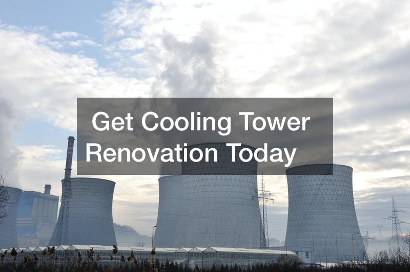 Get Cooling Tower Renovation Today